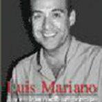 LUIS MARIANO …Y EN IRÚN NACIÓ UN PRÍNCIPE